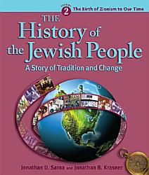 The History Of The Jewish People The Birth Of Zionism To Our Time Book PDF