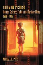 Columbia Pictures Horror, Science Fiction and Fantasy Films, 1928Ð1982