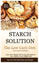 Starch Solution   Low Carb Diet