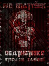 Deathstrike: Stroj na zabíjení