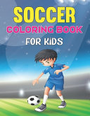 Soccer Coloring Book For Kids