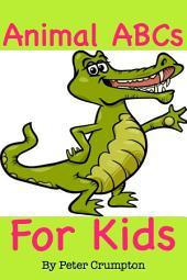 Animal ABCs For Kids