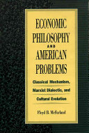 Economic Philosophy and American Problems