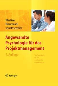 Angewandte Psychologie f  r das Projektmanagement  Ein Praxisbuch f  r die erfolgreiche Projektleitung PDF