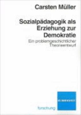 Sozialp  dagogik als Erziehung zur Demokratie PDF
