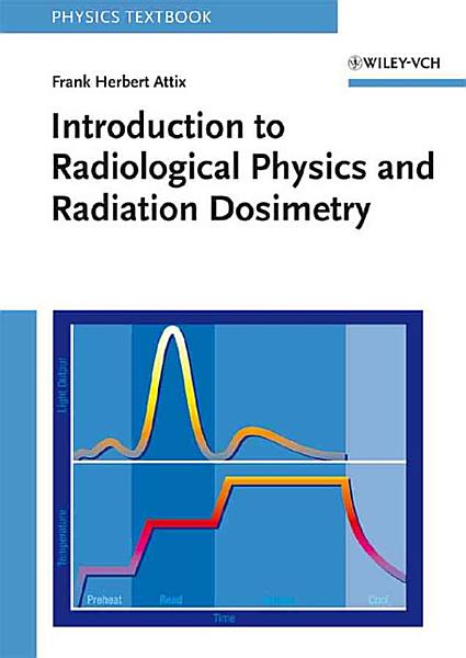 Download Introduction to Radiological Physics and Radiation Dosimetry Book