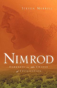 Nimrod Darkness in the Cradle of Civilization PDF