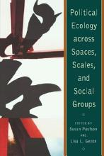 Political Ecology Across Spaces  Scales  and Social Groups PDF