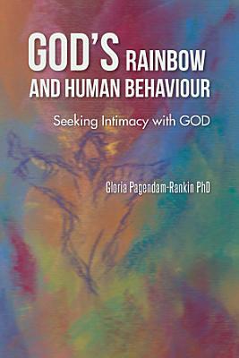GOD   S RAINBOW AND HUMAN BEHAVIOUR