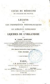 Leçons sur les propriétés physiologiques et les altérations pathologiques des liquides de l'organisme, 1