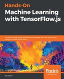 Hands On Machine Learning with TensorFlow js PDF