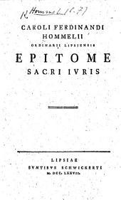 C. F. Hommelii ... Epitome Sacri Juris