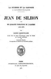 Jean de Silhon: l'un des quarante fondateurs de l'Académie (159.-1667) ...