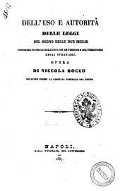 Dell'uso e autorità delle leggi del Regno delle Due Sicilie considerate nelle relazioni con le persone e col territorio degli stranieri opera di Niccola Rocco