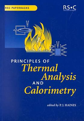 Principles of Thermal Analysis and Calorimetry PDF