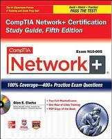 CompTIA Network  Certification Study Guide  5th Edition  Exam N10 005  PDF