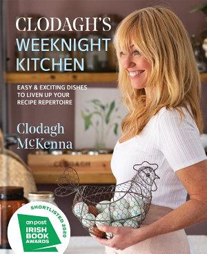 Clodagh s Weeknight Kitchen
