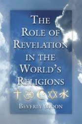 The Role Of Revelation In The World S Religions Book PDF