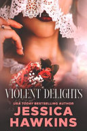 Download Violent Delights Book