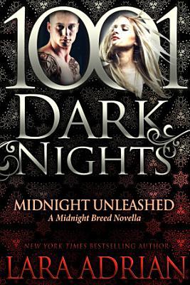 Midnight Unleashed  A Midnight Breed Novella PDF