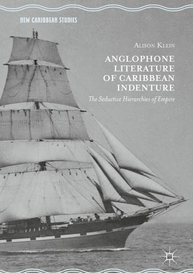 Anglophone Literature of Caribbean Indenture PDF