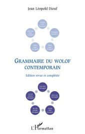 Grammaire du wolof contemporain: Edition revue et complétée