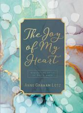 The Joy of My Heart: Meditating Daily on God's Word