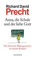 Anna  die Schule und der liebe Gott PDF