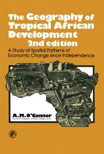 The Geography of Tropical African Development PDF