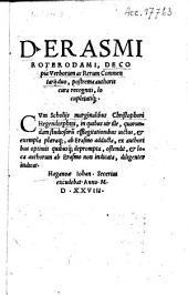 D. Erasmi Roterodami, De copia verborum ac rerum commentarij duo, postrema authoris cura recogniti locupletatiq[ue]