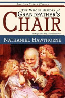 The Whole History of Grandfather's Chair - True Stories from New England History
