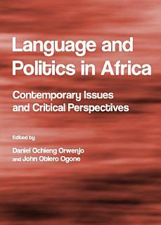 Language and Politics in Africa Book