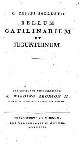 C. Crispi Sallustii Bellum Catilinarium Et Jugurthinum