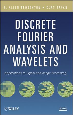 Discrete Fourier Analysis and Wavelets PDF