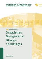 Strategisches Management in Bildungseinrichtungen PDF