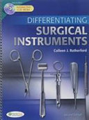 Differentiating Surgical Instruments   Pocket Guide to the Operating Room  3rd Ed    Surgical Equipment   Supplies  2nd Ed  PDF