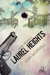 Laurel Heights: Edizione italiana