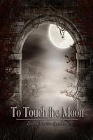 To Touch the Moon PDF