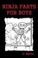 Ninja Farts for Boys