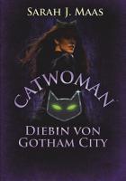 Catwoman   Diebin von Gotham City PDF