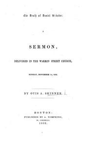 The Death of Daniel Webster  A Sermon  on Isaiah Iii  1  2  3   Delivered     November 14  1852  Etc PDF
