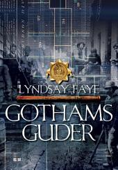 Gothams guder