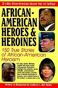 African American Heroes   Heroines PDF