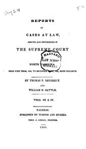 Reports of Cases at Law, Argued and Determined in the Supreme Court of North Carolina: From December Term, 1834, to [December Term, 1839], Both Inclusive, Volume 3