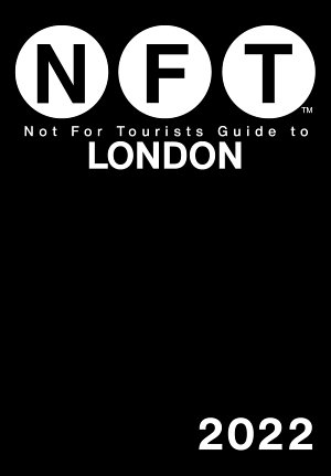 Not For Tourists Guide to London 2022
