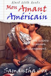 Mon Amant Américain(bdsm, initiation, spanking, soumission de la femme)