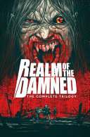 Realm of the Damned: the Complete Trilogy