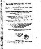 Korte Narratie ofte verhael van het lest-ledene verraderlijcke ende vreesselijcke Desseyn [van den Koning, om London te verrassen] .. door dewelcke een Alghemeene Dancksegginghe [...] geordonn. [is] den 25 Junij 1643 [...]
