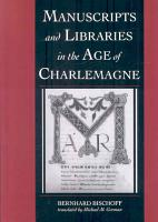 Manuscripts and Libraries in the Age of Charlemagne PDF