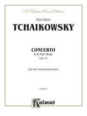 Piano Concerto No. 1 in B-Flat Minor, Op. 23: Piano Duo (2 Pianos, 4 Hands)
